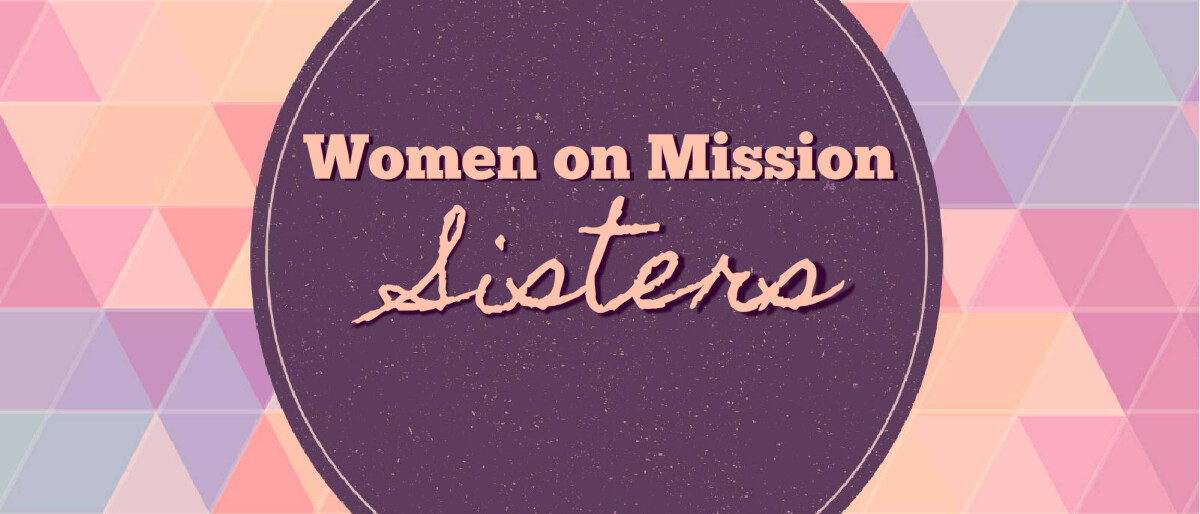 Women on Mission Sisters